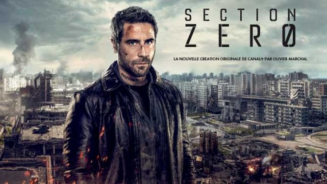 Section Zéro - Canal Plus