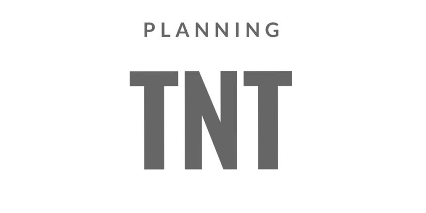 planning tnt